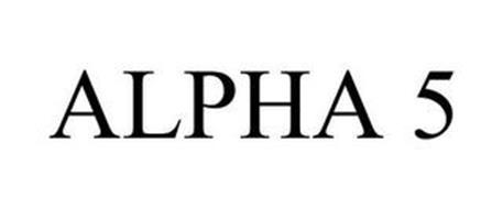 ALPHA 5