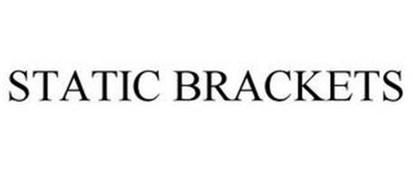 STATIC BRACKETS