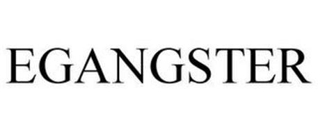 EGANGSTER