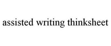 ASSISTED WRITING THINKSHEET