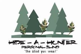 HIDE-A-HUNTER PERSONAL BLIND