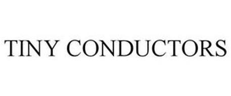 TINY CONDUCTORS