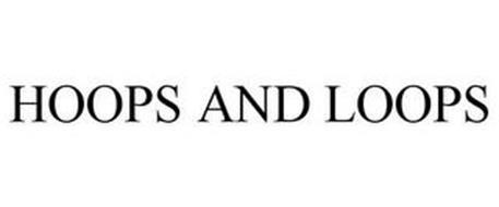 HOOPS AND LOOPS