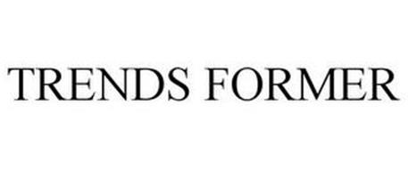 TRENDS FORMER