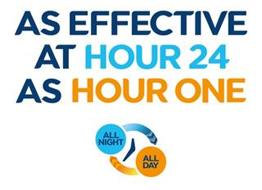AS EFFECTIVE AT HOUR 24 AS HOUR ONE ALL NIGHT ALL DAY