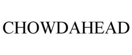 CHOWDAHEAD