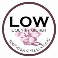 LOW COUNTRY KITCHEN SOUTHERN STYLE COOKING