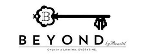 B BEYOND BY BONOTEL ONCE IN A LIFETIME. EVERYTIME