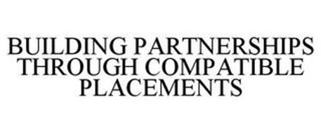 BUILDING PARTNERSHIPS THROUGH COMPATIBLE PLACEMENTS