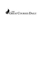 THE GREAT COURSES DAILY