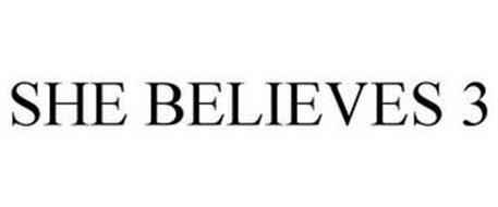 SHE BELIEVES 3