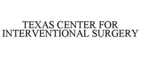 TEXAS CENTER FOR INTERVENTIONAL SURGERY