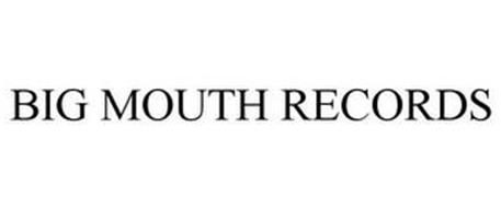 BIG MOUTH RECORDS