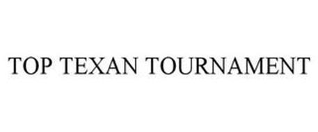 TOP TEXAN TOURNAMENT