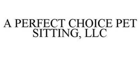 A PERFECT CHOICE PET SITTING, LLC