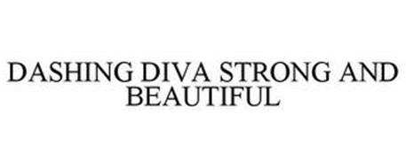 DASHING DIVA STRONG AND BEAUTIFUL