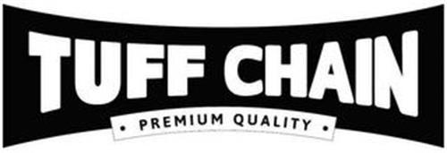 TUFF CHAIN PREMIUM QUALITY
