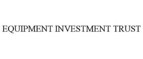 EQUIPMENT INVESTMENT TRUST