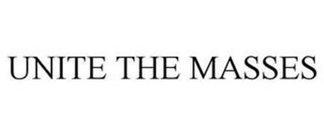 UNITE THE MASSES