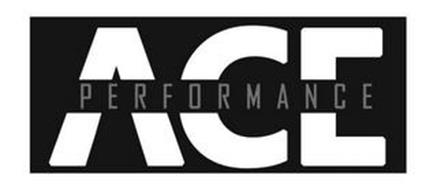 ACE PERFORMANCE