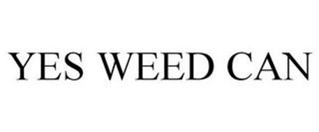 YES WEED CAN