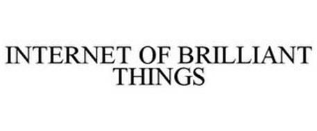 INTERNET OF BRILLIANT THINGS