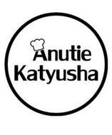 ANUTIE KATYUSHA