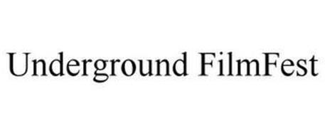 UNDERGROUND FILMFEST