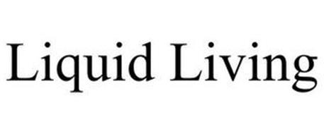 LIQUID LIVING