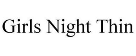 GIRLS NIGHT THIN