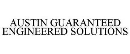 AUSTIN GUARANTEED ENGINEERED SOLUTIONS