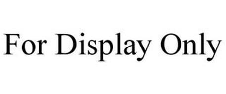 FOR DISPLAY ONLY