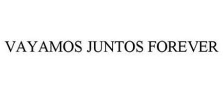 VAYAMOS JUNTOS FOREVER