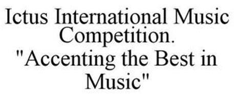 ICTUS INTERNATIONAL MUSIC COMPETITION.