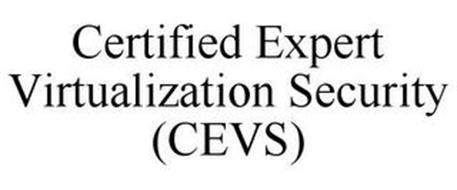 CERTIFIED EXPERT VIRTUALIZATION SECURITY (CEVS)