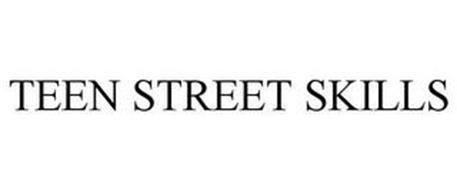 TEEN STREET SKILLS