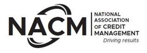 NACM NATIONAL ASSOCIATION OF CREDIT MANAGEMENT DRIVING RESULTS