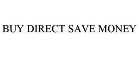 BUY DIRECT SAVE MONEY