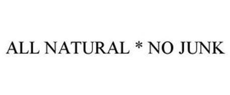 ALL NATURAL * NO JUNK