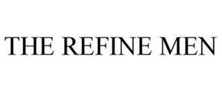 THE REFINE MEN