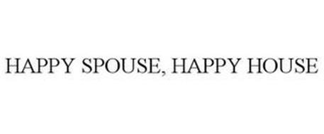 HAPPY SPOUSE, HAPPY HOUSE