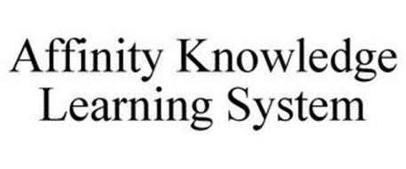 AFFINITY KNOWLEDGE LEARNING SYSTEM
