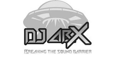 DJ ABX BREAKING THE SOUND BARRIER
