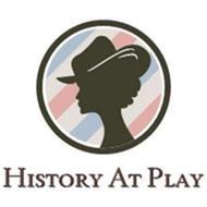HISTORY AT PLAY
