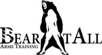 BEAR T ALL ARMS TRAINING