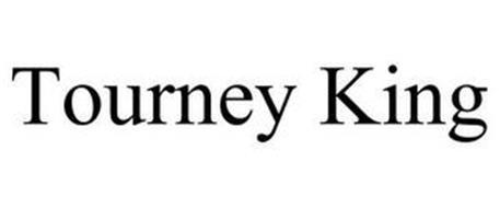 TOURNEY KING