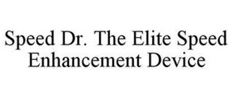 SPEED DR. THE ELITE SPEED ENHANCEMENT DEVICE