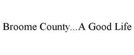 BROOME COUNTY...A GOOD LIFE