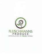 FLEISCHMANNS PRODUCE SPECIALIZING IN FRESH HERBS