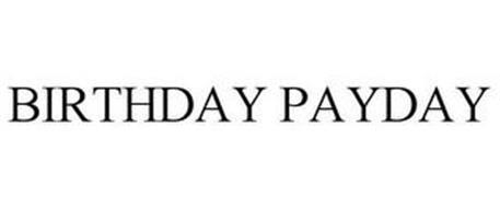 BIRTHDAY PAYDAY